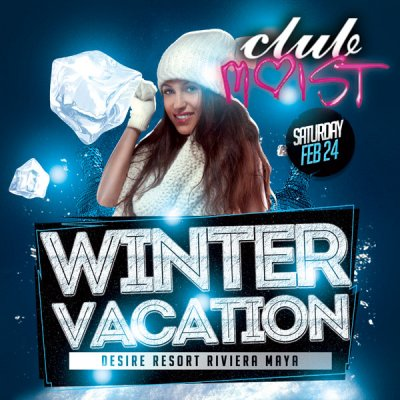 Club Moist Winter Vacation at Desire Resort Riviera Maya